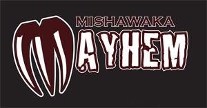 Mishawaka Mayhem